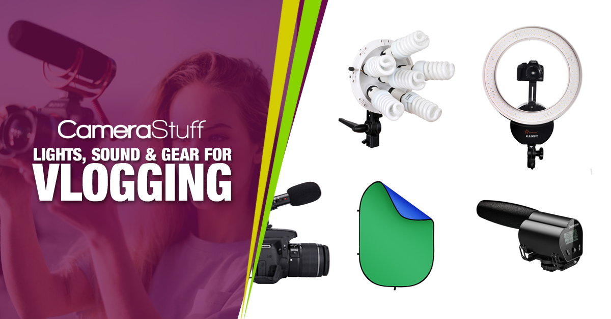 Lights, Sound & Gear for Vloggers
